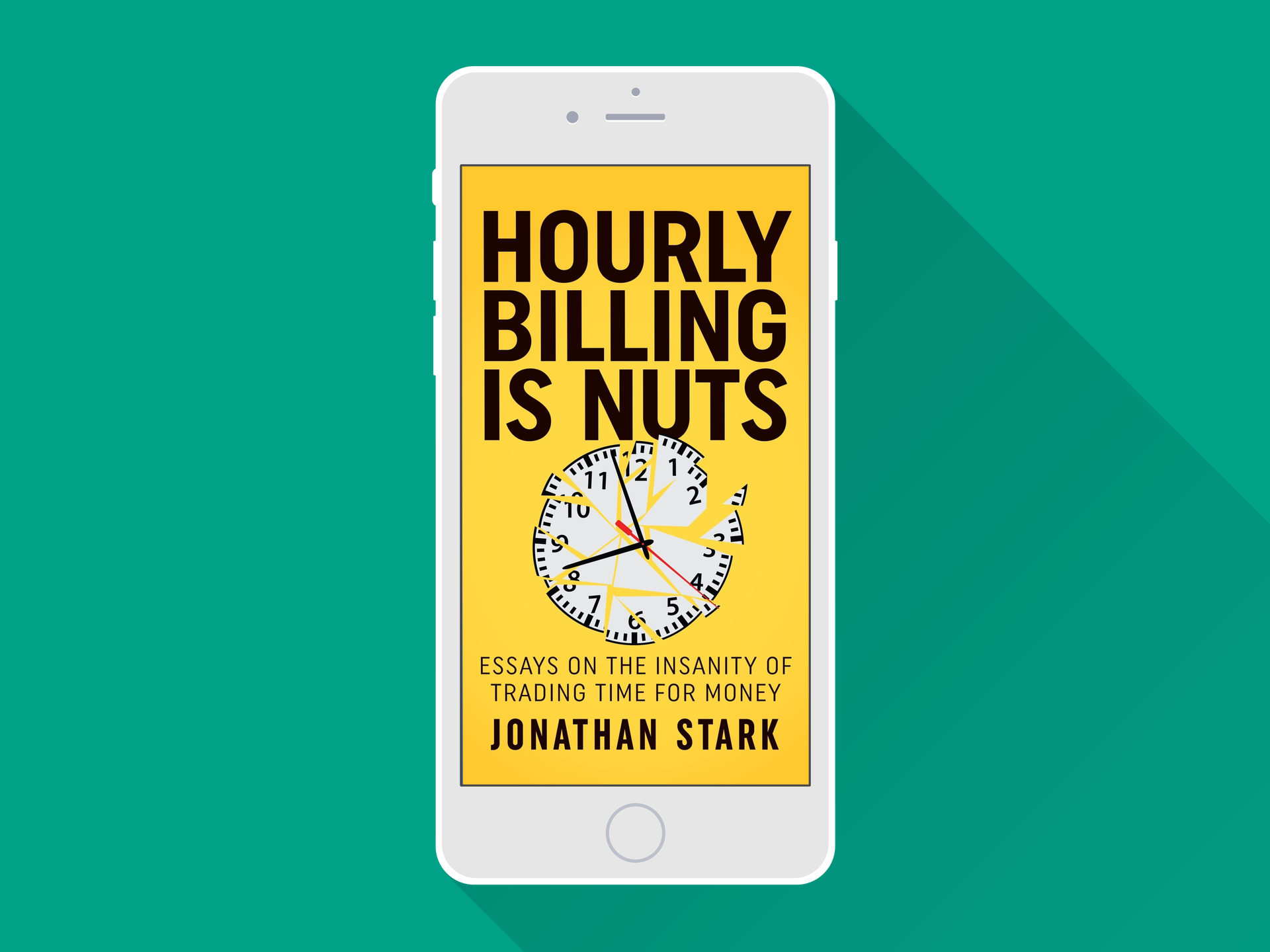 hourly billing is nuts by jonathan stark hourly billing is nuts book cover